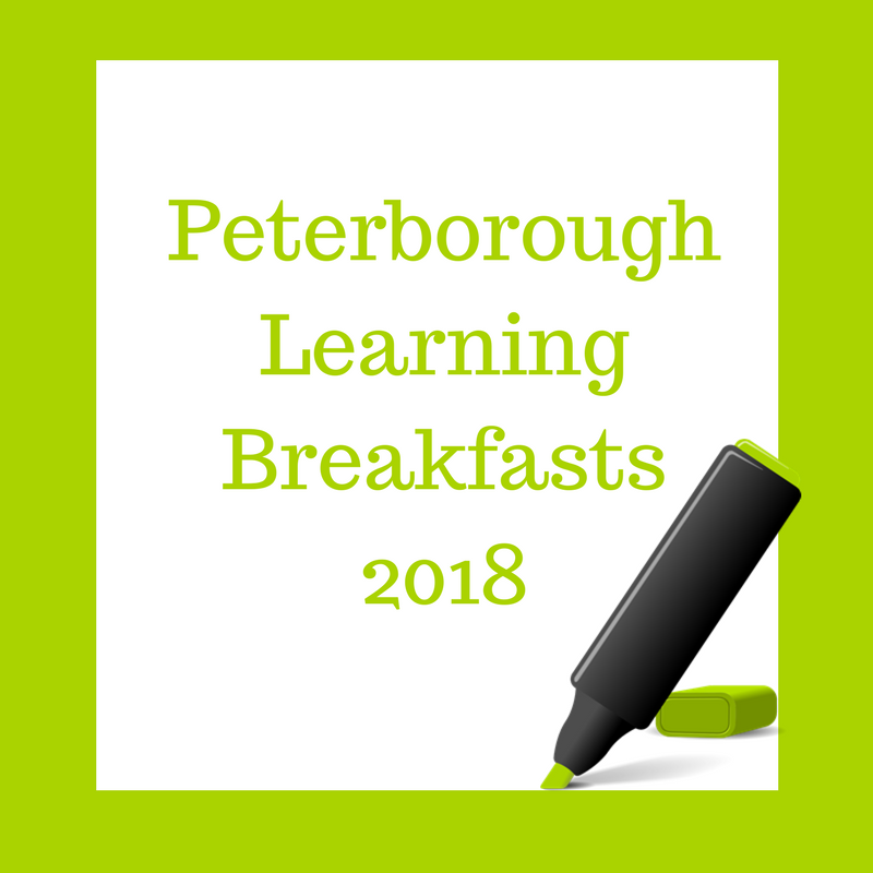 2018 Peterborough Learning Breakfast Invitation on 16th March